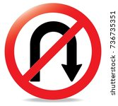 sign traffic no u   turn | Shutterstock .eps vector #736735351