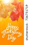 happy thanksgiving day... | Shutterstock . vector #736751719