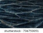 denim jeans texture or denim... | Shutterstock . vector #736753051