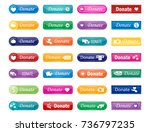 colorful website donate buttons ... | Shutterstock .eps vector #736797235