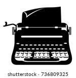typewriter old retro vintage... | Shutterstock . vector #736809325