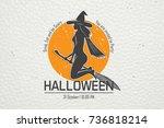 happy halloween. invitation to...   Shutterstock . vector #736818214