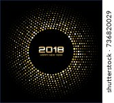 happy new year 2018 card...   Shutterstock . vector #736820029