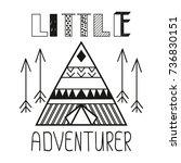 little adventurer slogan. child ...   Shutterstock .eps vector #736830151