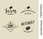 set of retro styled butchery... | Shutterstock .eps vector #736870501