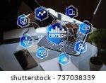 fintech. financial technology... | Shutterstock . vector #737038339
