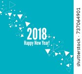 happy new year 2018 theme.  | Shutterstock .eps vector #737064901