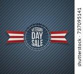 veterans day sale festive label ... | Shutterstock .eps vector #737095141