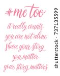 me too hand lettering. a call... | Shutterstock .eps vector #737135599