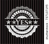 yes silvery shiny emblem | Shutterstock .eps vector #737137195