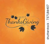 happy thanksgiving day greeting ... | Shutterstock . vector #737186407