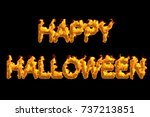 fire 'happy halloween' isolated ... | Shutterstock . vector #737213851