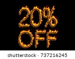 fire '20  off' isolated on... | Shutterstock . vector #737216245