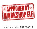 approved by workshop elf grunge ... | Shutterstock .eps vector #737216317