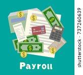 payroll  invoice sheet flat... | Shutterstock . vector #737260639
