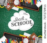 welcome back to school with... | Shutterstock . vector #737273911