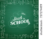 back to school hand drawn... | Shutterstock .eps vector #737274499