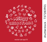 vector doodle christmas icons... | Shutterstock .eps vector #737283901