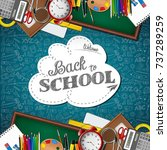 welcome back to school with... | Shutterstock . vector #737289259
