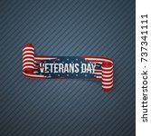 veterans day realistic curved... | Shutterstock .eps vector #737341111