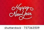 happy new year typography and... | Shutterstock .eps vector #737363509