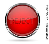 red round reject button with... | Shutterstock .eps vector #737378011