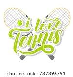 i love tennis custom lettering... | Shutterstock .eps vector #737396791