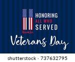 11 november honoring all who... | Shutterstock .eps vector #737632795