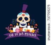 dia de los muertos greeting... | Shutterstock .eps vector #737705275