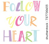 follow your heart typography...