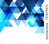 abstract blue tone geometric... | Shutterstock .eps vector #737879371