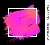 gradient vibrant pink orange... | Shutterstock .eps vector #737881951