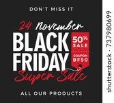 50  off black friday super sale ... | Shutterstock .eps vector #737980699