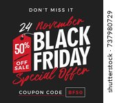 50  off black friday super sale ... | Shutterstock .eps vector #737980729