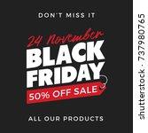 50  off black friday super sale ... | Shutterstock .eps vector #737980765