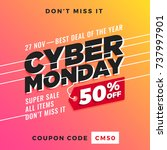 cyber monday super sale. up to... | Shutterstock .eps vector #737997901