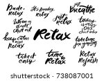 relax quote. time to relax.... | Shutterstock .eps vector #738087001