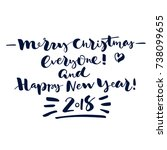 merry christmas everyone  and... | Shutterstock .eps vector #738099655