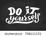hand lettering phrase do it... | Shutterstock .eps vector #738111151