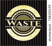 waste golden badge | Shutterstock .eps vector #738250159