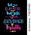 hand lettering let us not love...   Shutterstock .eps vector #738250489