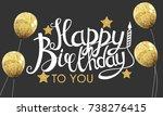 color glossy happy birthday... | Shutterstock .eps vector #738276415