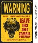 poster zombie outbreak. sign... | Shutterstock .eps vector #738346924