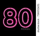 neon light effect celebrating ... | Shutterstock .eps vector #738352651