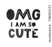 omg i am so cute   unique hand... | Shutterstock .eps vector #738402151
