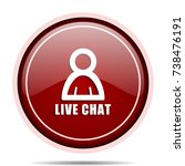 live chat red glossy round web... | Shutterstock . vector #738476191
