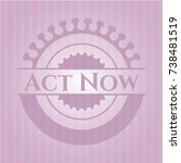 act now retro pink emblem | Shutterstock .eps vector #738481519