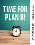 Small photo of Contingency Plan - Time For Plan B
