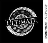 ultimate written on a blackboard | Shutterstock .eps vector #738543919