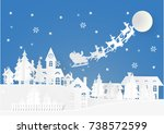 paper cut santa of merry... | Shutterstock .eps vector #738572599